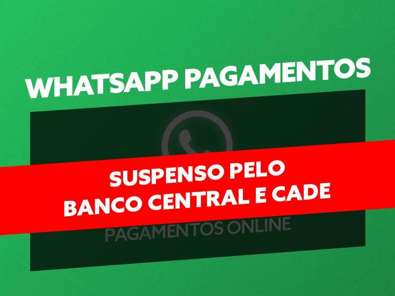 Economista da FCDL-MG avalia suspensão do Whatsapp Pay pelo Banco Central e Cade