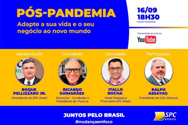 Como se adaptar ao novo mundo pós-pandemia é tema de live do SPC Brasil